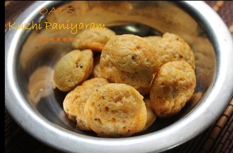 Oats Kuzhi Paniyaram / Oats Kara Paniyaram / Oats & Rice Flour Balls / Oats Ponganalu –  Instant Version