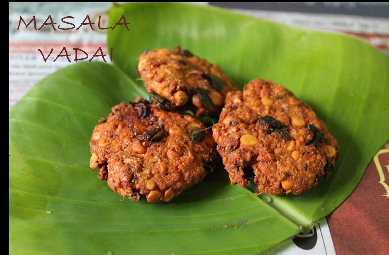 Masala Vadai(Vada) / South Indian Paruppu Vadai / Fried Channa Dal Patties
