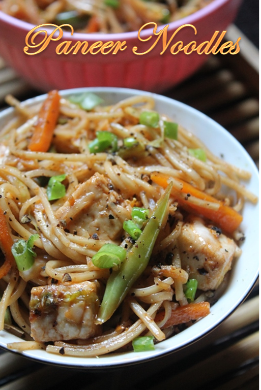 Paneer noodles recipe yummy tummy forumfinder Images