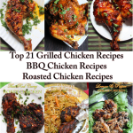 Top 21 Grilled Chicken Recipes – BBQ Chicken Recipes – Roasted Chicken Recipes
