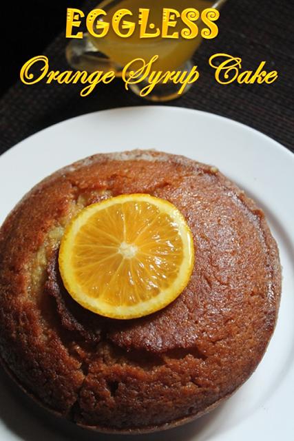 Eggless Orange Syrup Cake Recipe Yummy Tummy