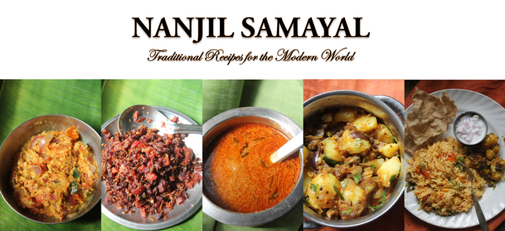 NANJIL SAMAYAL – Traditional Recipes to the Modern World