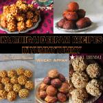 Karthigai Deepam Recipes – Collections of Karthigai Deepam Recipes