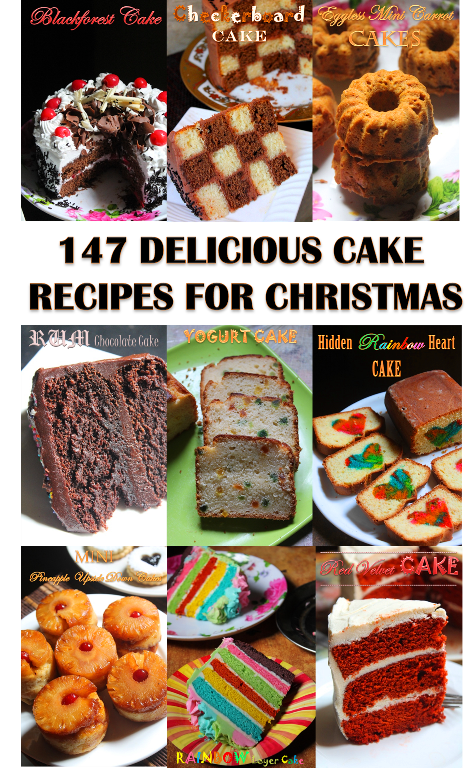 147 Delicious Cake Recipes for Christmas – Christmas Cakes & Frosting Recipes