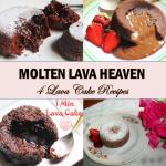 Molten Lava Heaven – 4 Delicious Molten Lava Cake Recipes