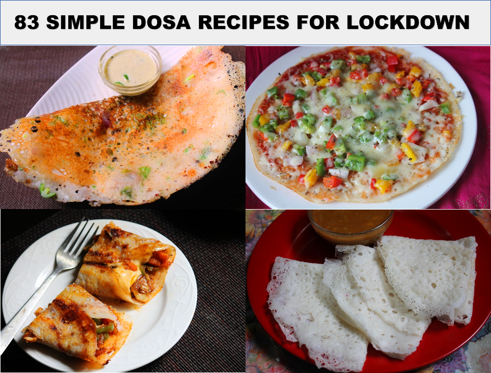 83 Dosa Recipes For Lockdown With Downloadable Pdf